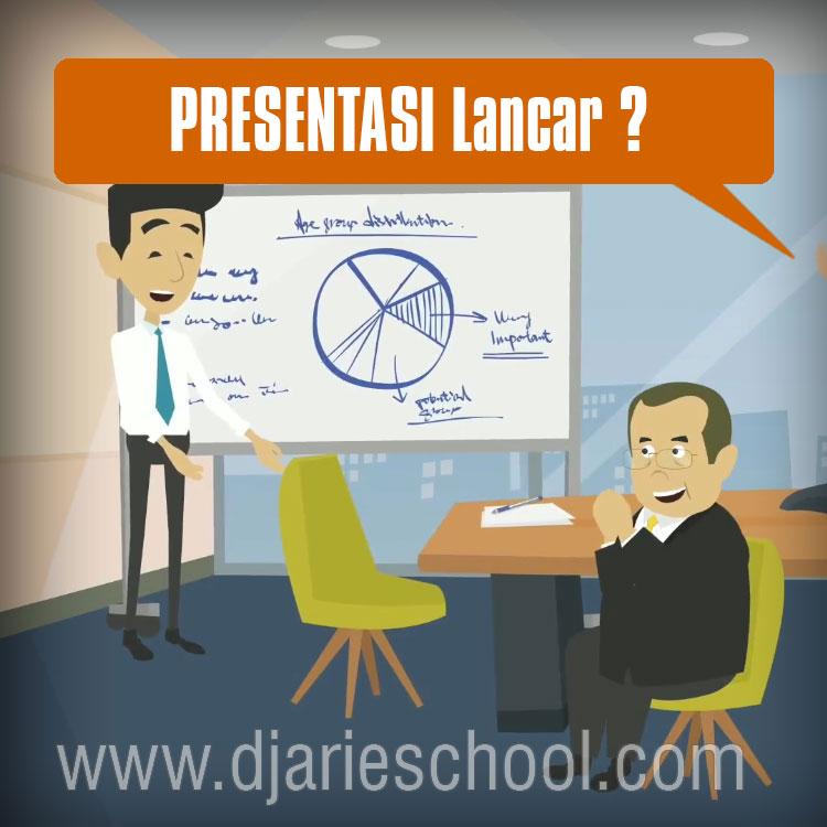 Presentasi Lancar ?